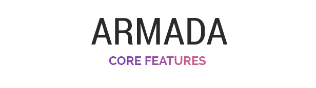 Armada core features: