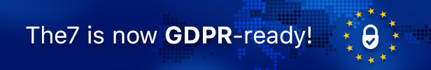 the7 gdpr 24.05.18 - The7 — Multi-Purpose Website Building Toolkit for WordPress